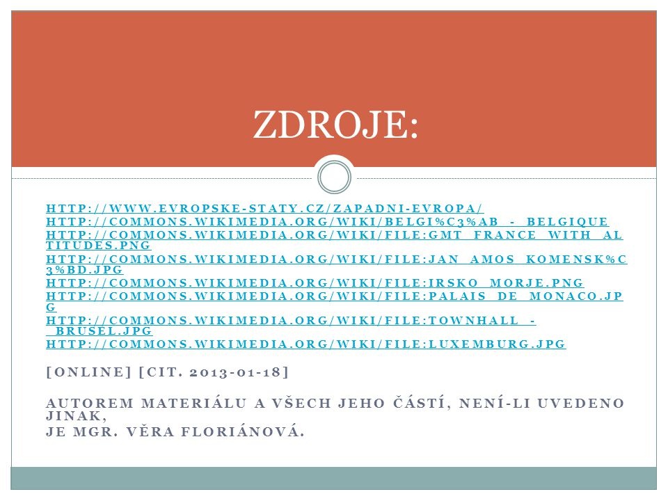 ZDROJE: [ONLINE] [CIT. 2013-01-18]